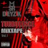 Les Extrait de Turbulence Mixtape Vol.1 ! En Téléchargement Dans le 3eme Article Du Blog Music