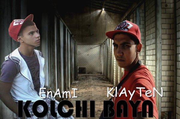 Kahf El Under / Klayten Feat Enami ( Kolchi Bayn ) 2o11 (2011)