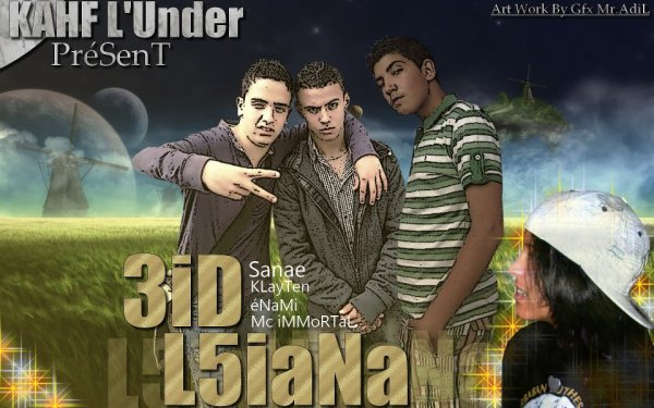 Kahf El Under / Klayten Ft Enami Ft Mc Emortal Ft Sanae ( 3iid Elkhiyana ) 2o11 (2011)