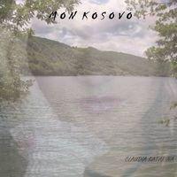 MON KOSOVO / MON KOSOVO (2013)