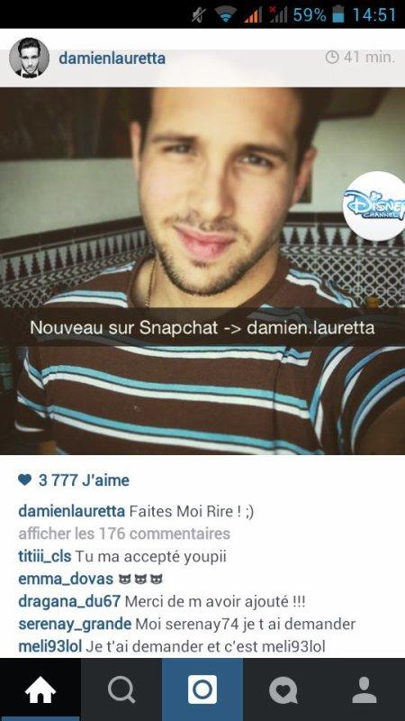 Le snapchat de damien lauretta il a mit sur instagram