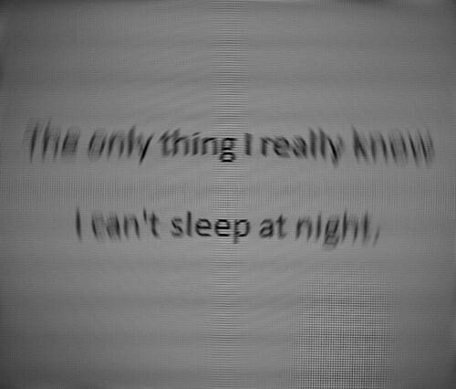 I Can't Sleep At Night