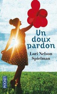Un doux pardon de Lori Nelson Spielman