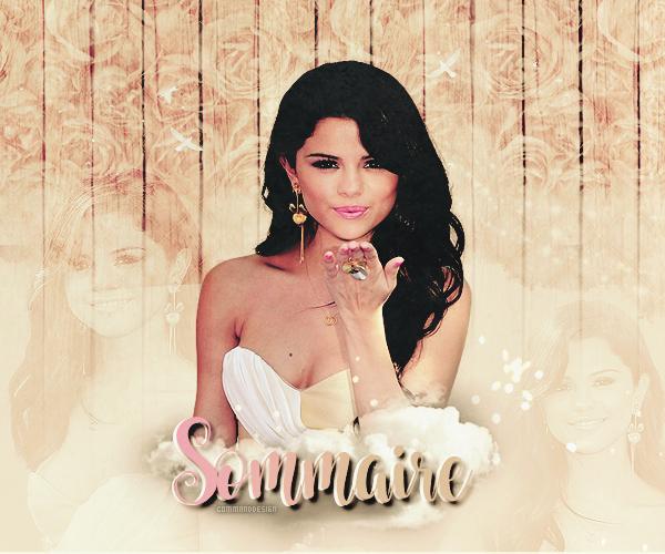 Selena Gomez Sommaire