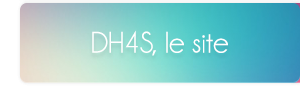 Bienvenue sur DH4S, le blog !