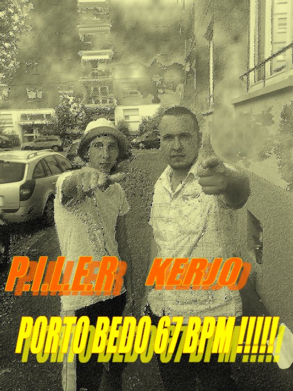 porto bedo  / KERJO feat P.I.L.E.R toujours aussi fort  (2012)