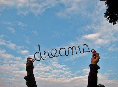 Cheer up and keep dreaming