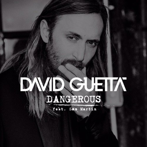DAVID GUETTA ~  DANGEROUS /  NEWS NOVEMBRE 2014