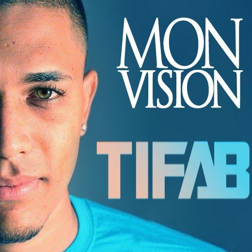 Ti Fab - Mon vision (Biozirick Studio) (2013)