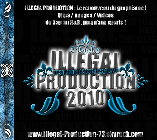 Illɘgɑl Pʀoductioɳ 73 : DVD 2010