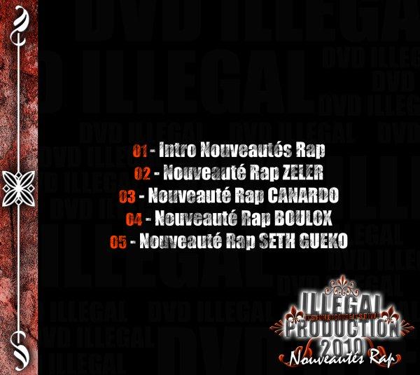 Illɘgɑl Pʀoductioɳ 73 : DVD Nouveautes Rap