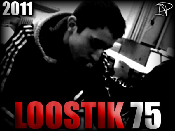 Illɘgɑl Pʀoductioɳ 73 : Loostik 75