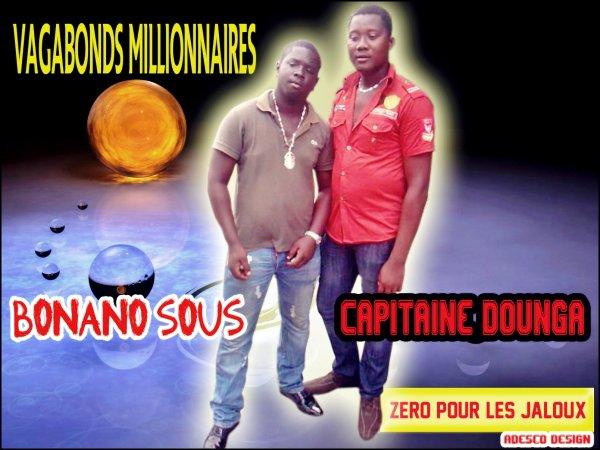 Bonano Sous & Capitaine Dounga  ( Vagabonds Millionnaires)  !!!!