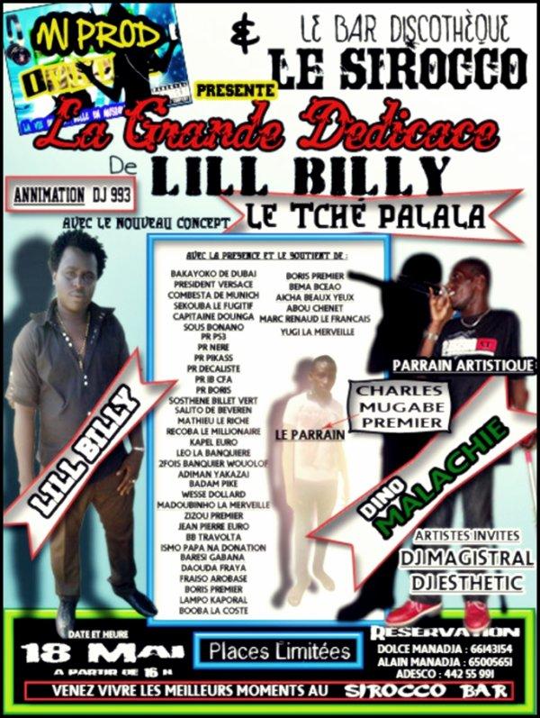 """MI Prod & Le Bar SIROCCO, Vous Présente La Grande DÉDICACE De Lill Billy Avec Le Nouveau Concept : """" Le Tché Palala """" !!!!"""