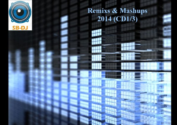 Recevez les CDs de Remixs & Mashups SB-DJ 2014, disponibles dès maintenant