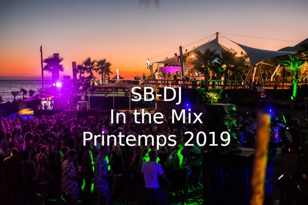 SB-DJ In the Mix : Découvrez ce Mix Spécial Printemps 2019, le DJ-Mix #377