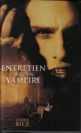 Entretien avec un vampire , de Anne RICE