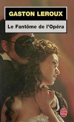 Le fantôme de l'opéra , de Gaston LEROUX