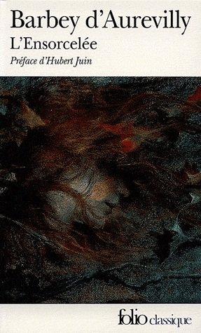 L'ensorcelée , de Jules BARBEY D'AUREYVILLY