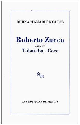 Roberto Zucco suivi de Tabataba - Coco, de Bernard-Marie KOLTES