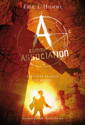 A comme Association 3- L'étoffe fragile du monde, d'Erik L'HOMME