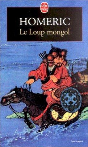 Le Loup mongol, de HOMERIC