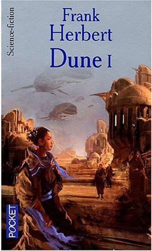 Dune -Tome 1, de Frank HERBERT