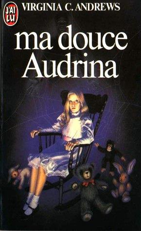 Ma douce Audrina, de Virginia C. ANDREWS