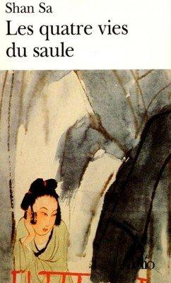 Les quatre vies du saule, de Shan SA