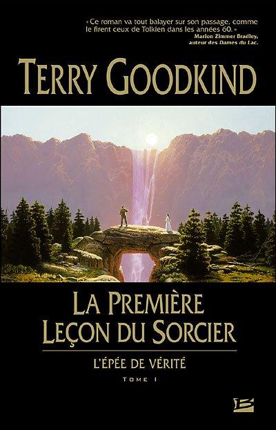 L'épée de vérité 1- La première leçon du sorcier, de Terry GOODKING
