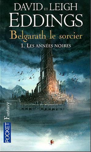 Belgarath le sorcier, de David et Leigh EDDINGS