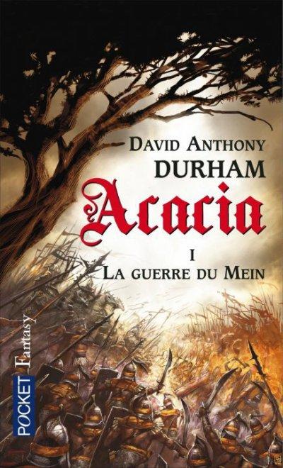Acacia 1- La guerre du Mein, de David Anthony DURHAM