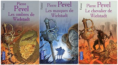 La trilogie de Wielstadt, de Pierre PEVEL