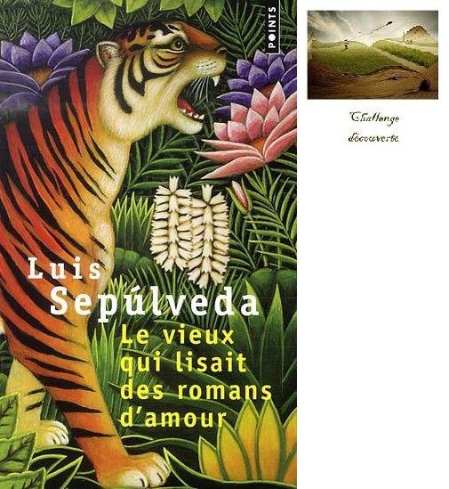 Le vieux qui lisait des romans d'amour, de Luis SEPULVEDAS