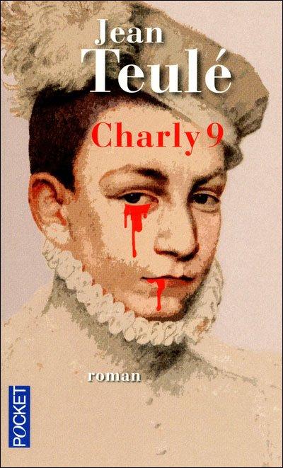 Charly 9, de Jean TEULE