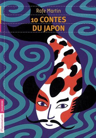 10 contes du Japon, de Rafe MARTIN