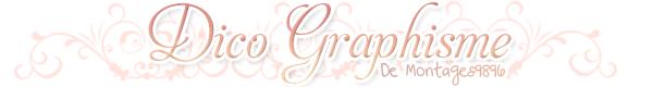 ♦ Dico Graphisme ♦
