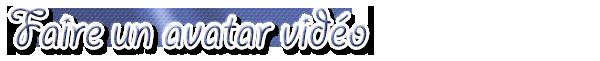 • Faire un avatar simple (Photoshop & Photofiltre) & un avatar vidéo (Photoscape/Photofiltre) •
