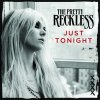 ♪ Just Tonight - The Pretty Reckless ♪