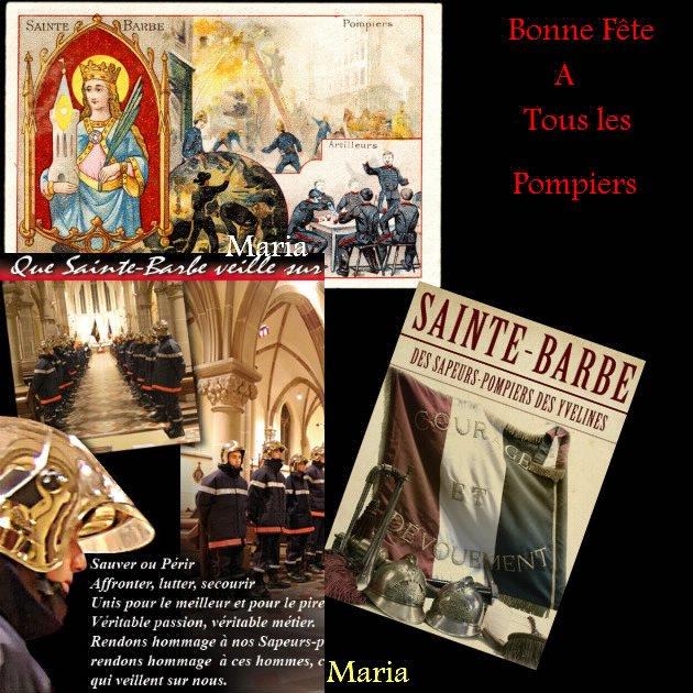 MARDI 4 DECEMBRE , SAINTE BARBE , BONNE FÊTE A TOUS LES POMPIERS...