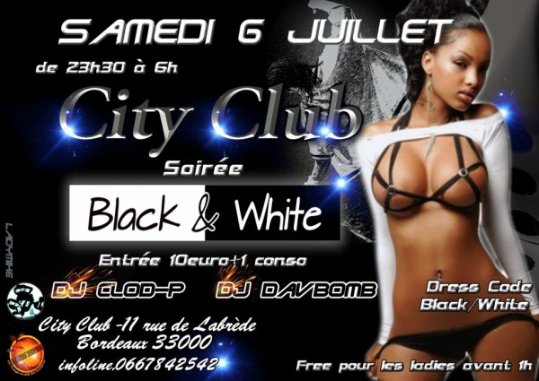 ♕ 6 juillet au city club ♕