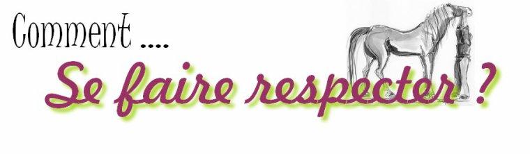 Se faire respecter !