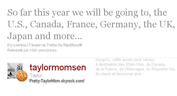 Tweets Taylor. Wouah ! En résumé; une tournée mondiale quoi !