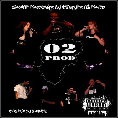 Mixtape 02 Prod / Tenas de quoi j'te parle  (2011)