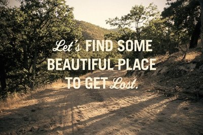 Get lost, with you.