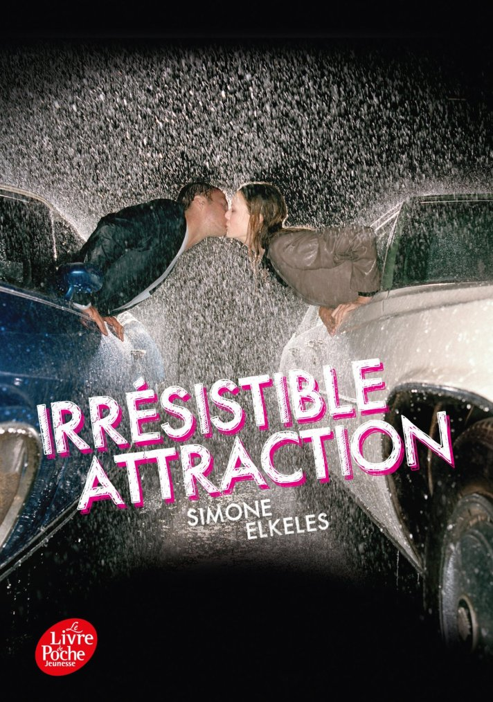 [Irresistible T2] Irresistible Attraction - Simone Elkeles