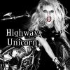 Highway Unicorn ♡.