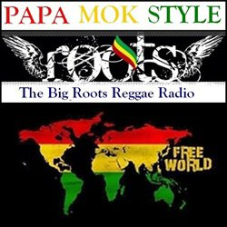 PapaMokStyle Radio !! 100% Reggae Roots !!