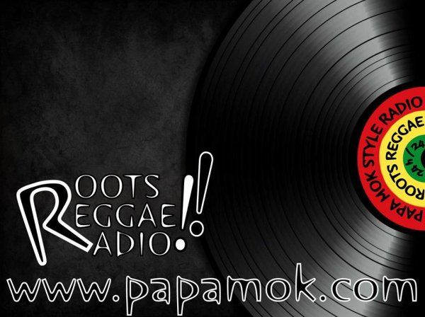 Roots Reggae Radio !!