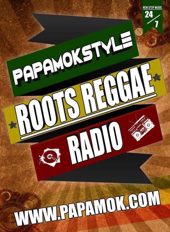 Rooooots Reggae Radio ! http://www.papamok.com